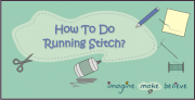 How to Do Running Stitch, sewing, basics, stitching, kids, tutorial