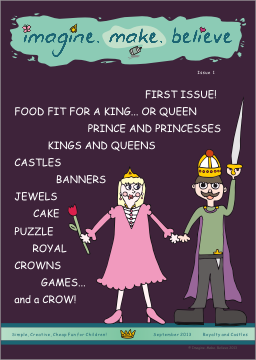 Imagine. Make. Believe - Issue 1 - Royalty and Castles