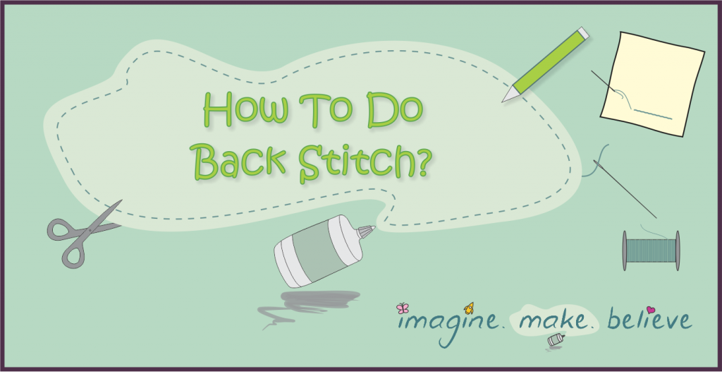 How to Do Back Stitch, sewing, basics, stitching, kids, tutorial