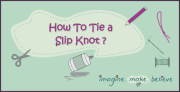How to Tie a Slip Knot, knitting, crochet, knot tying, basics, craft, kids, tutorial,