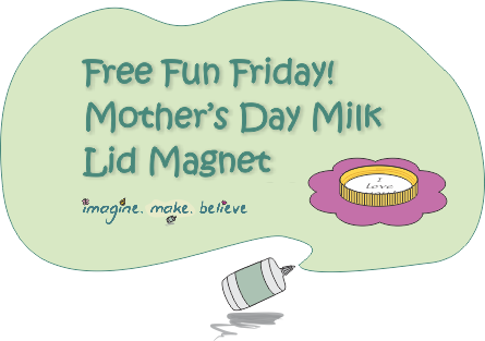 Free Fun Friday - Mother's Day Milk Lid Magnet - recycle, upcycle, quick craft, small gift, easy, milk bottle lid, juice bottle lid, paper craft, free printable, free template, kids craft, children